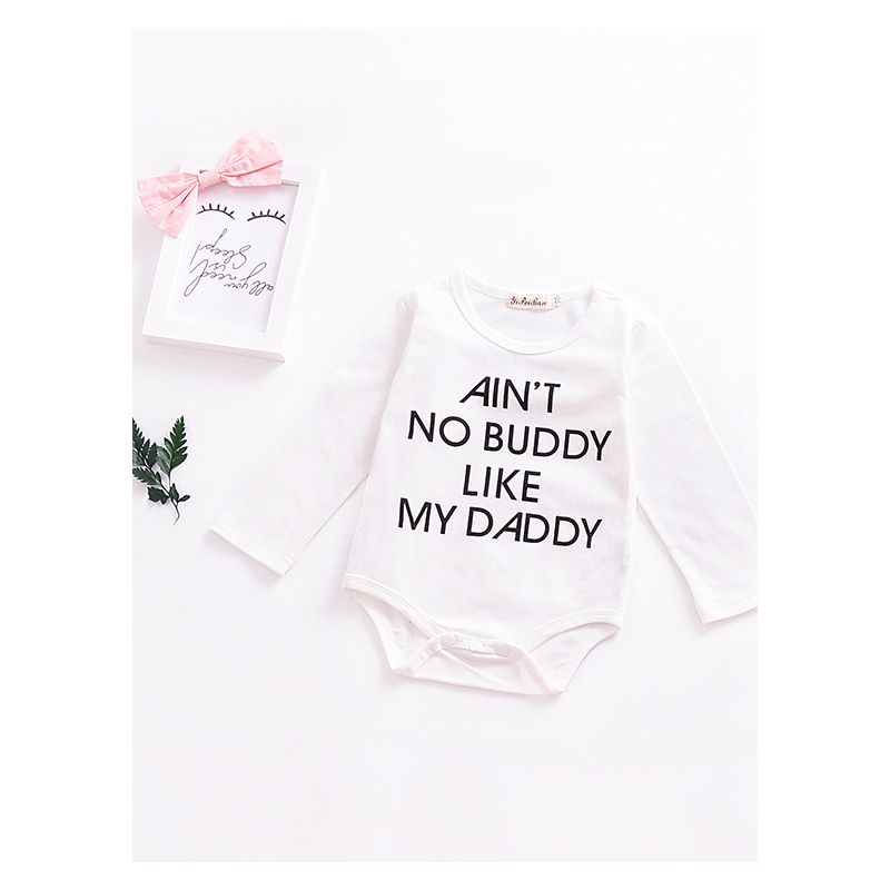 AIN'T NO BUDDY LIKE MY DADDY Letter Print Baby Romper Onesie Long Sleeve