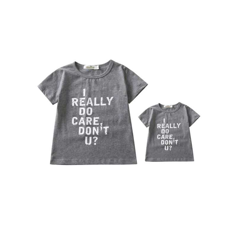 Family Matching REALLY DO CARE,DON'T U? T-shirt
